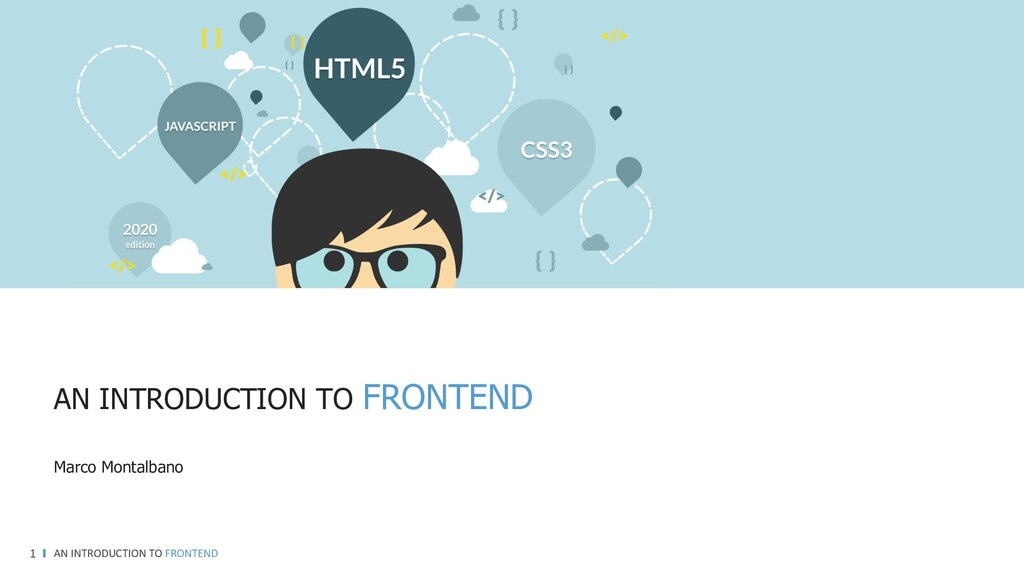 AN INTRODUCTION TO FRONTEND 1 AN INTRODUCTION T...