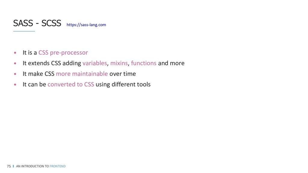 Using @extend lets you share a set of CSS prope...