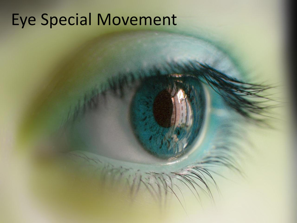 Eye Special Movement