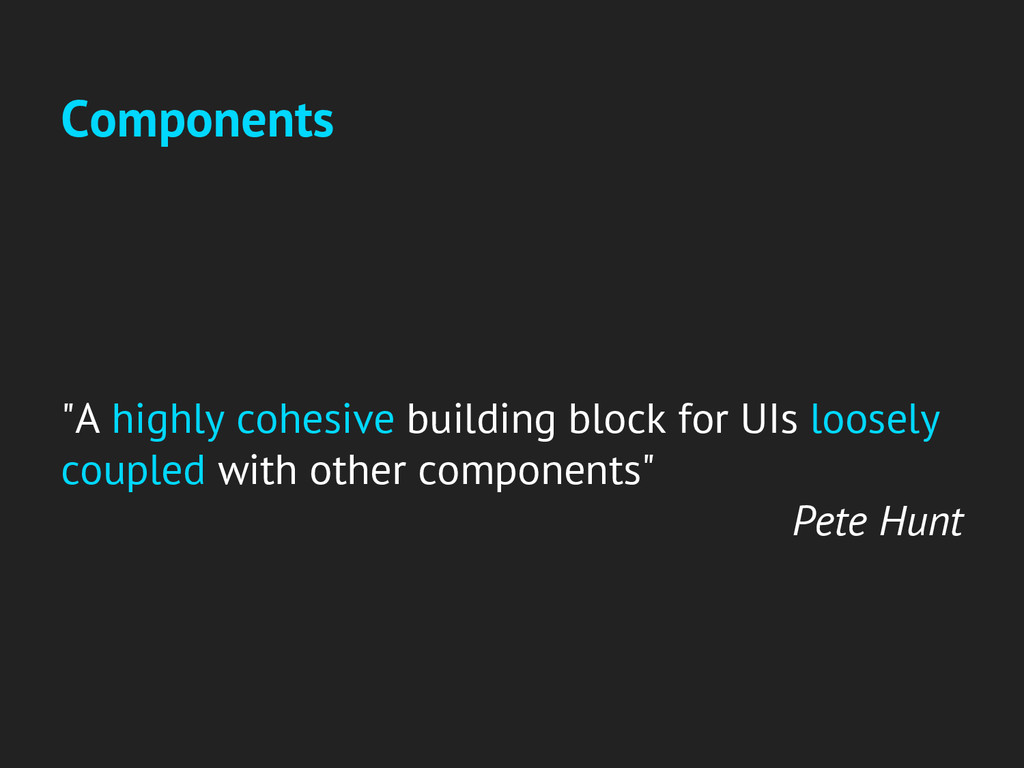 """Components """"A highly cohesive building block fo..."""