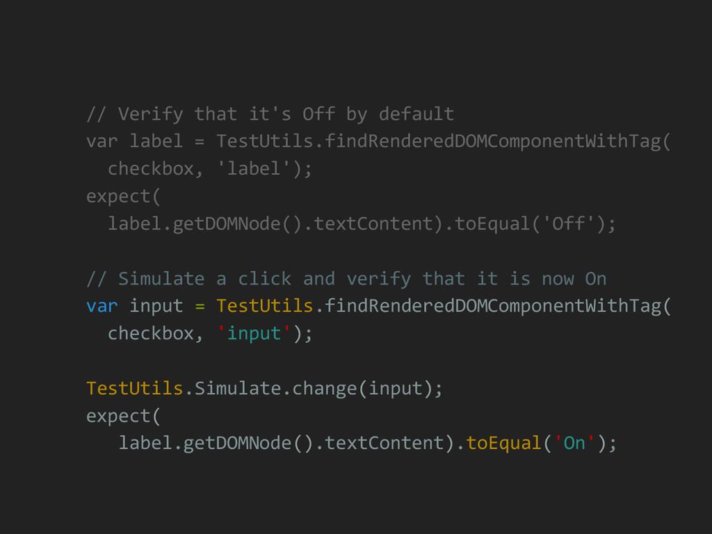 // Verify that it's Off by default var label = ...