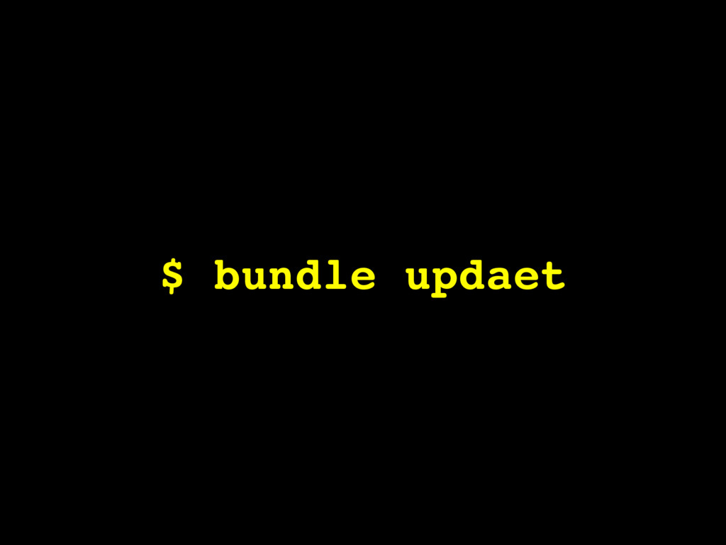 $ bundle updaet