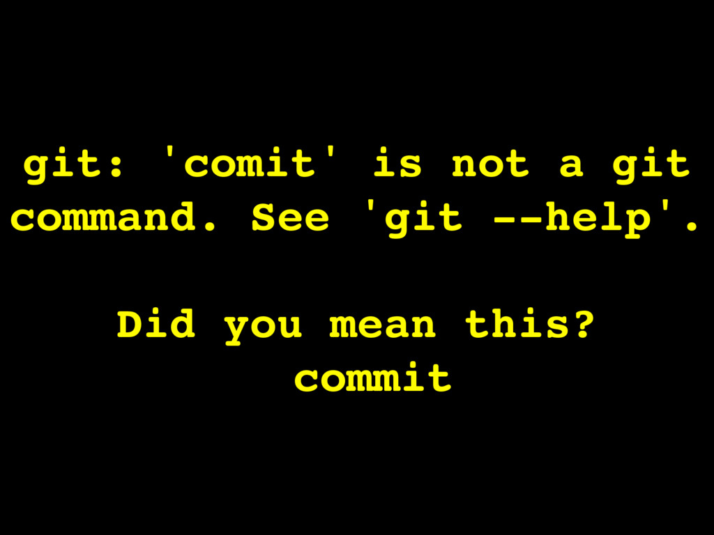 git: 'comit' is not a git command. See 'git --h...