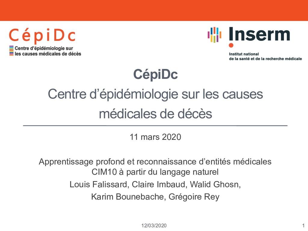 1 12/03/2020 CépiDc Centre d'épidémiologie sur ...