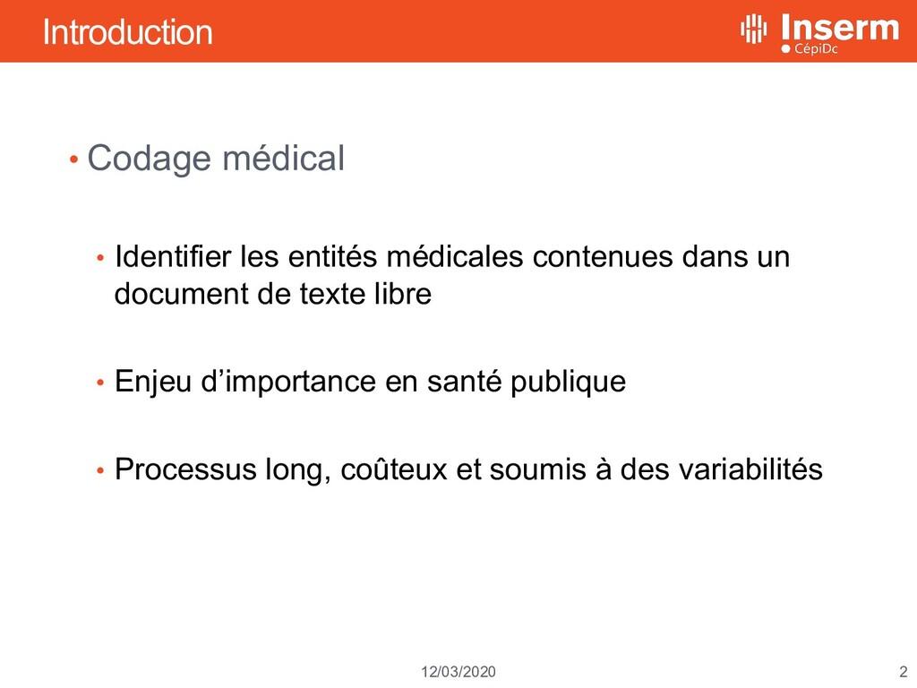 2 12/03/2020 Introduction • Codage médical • Id...