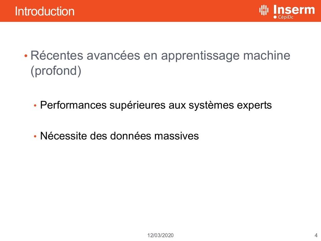 4 12/03/2020 Introduction • Récentes avancées e...