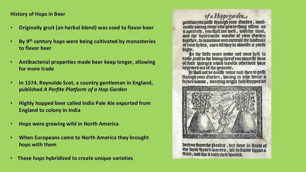 History of Hops in Beer • Originally gruit (an...
