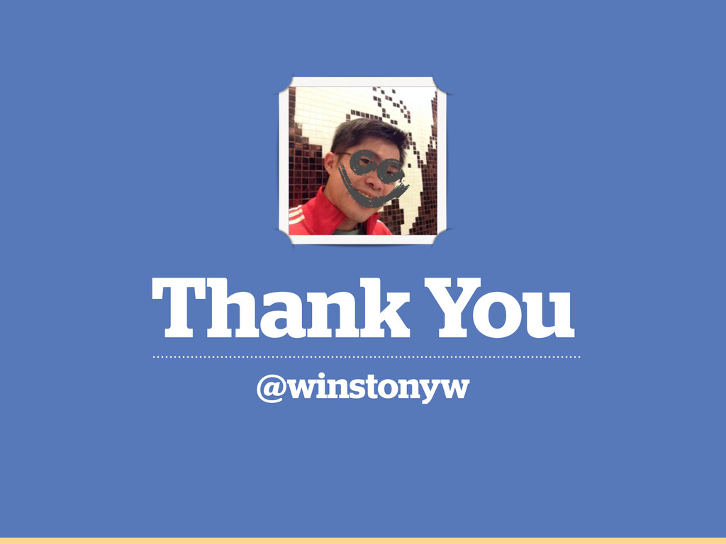 Thank You @winstonyw