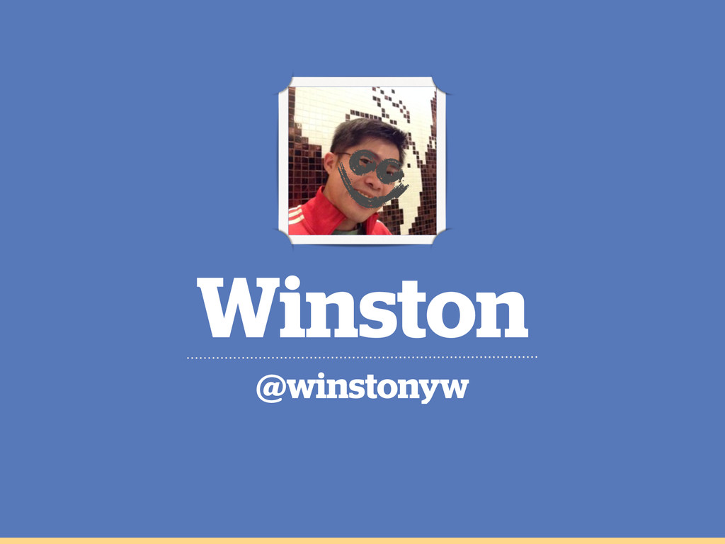 Winston @winstonyw