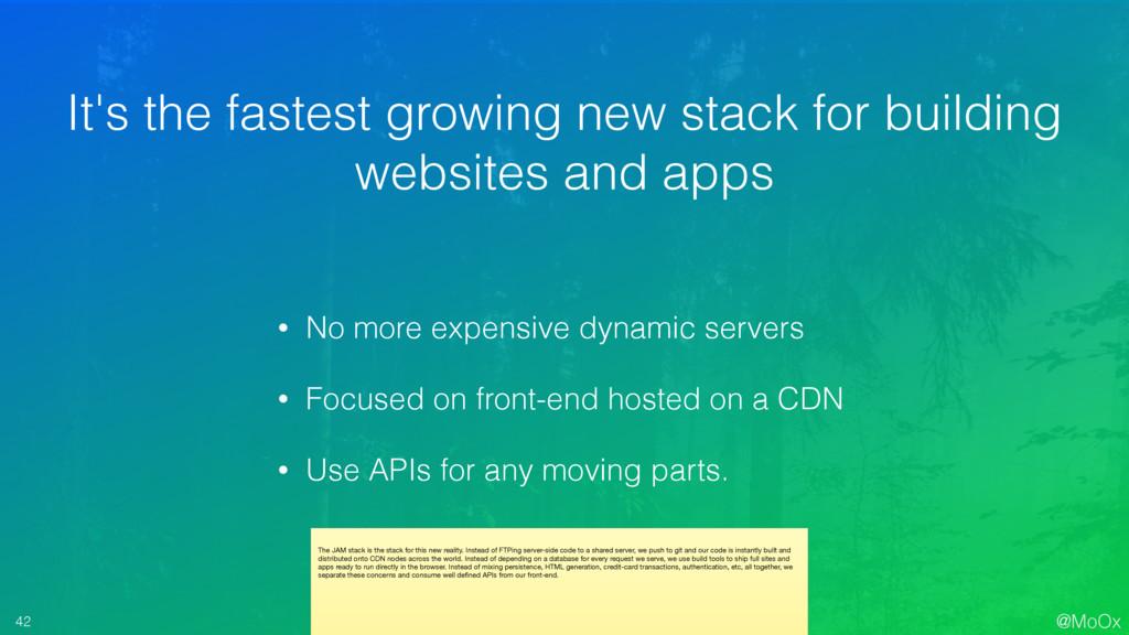 @MoOx 42 • No more expensive dynamic servers • ...