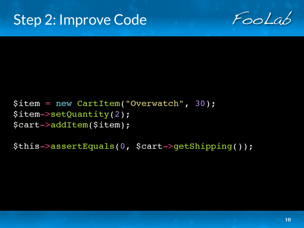 "Step 2: Improve Code $item = new CartItem(""Over..."