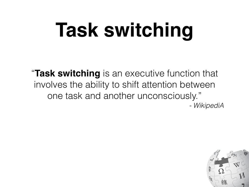 """""""Task switching is an executive function that i..."""