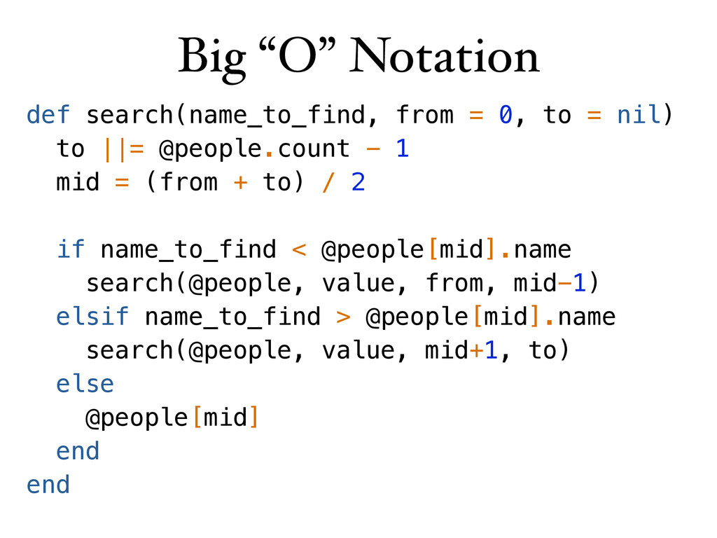 """Big """"O"""" Notation def search(name_to_find, from ..."""