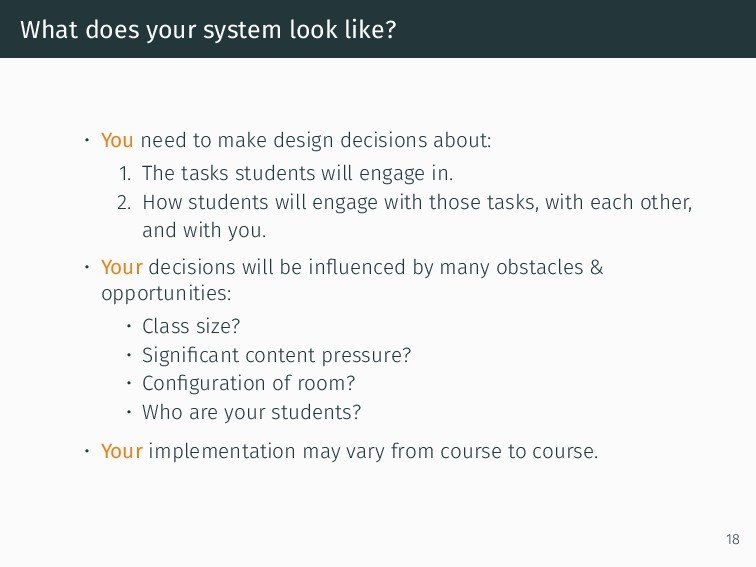What does your system look like? • You need to ...