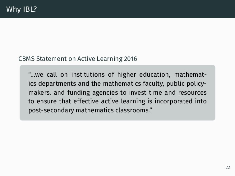 Why IBL? CBMS Statement on Active Learning 2016...