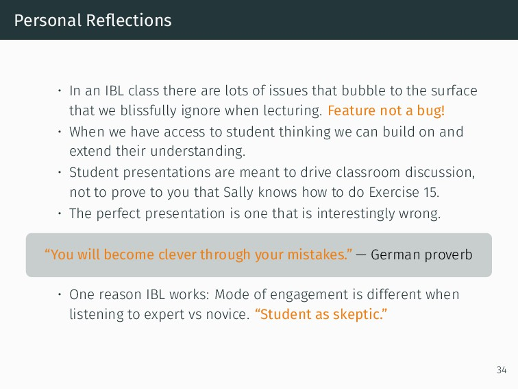 Personal Reflections • In an IBL class there are...