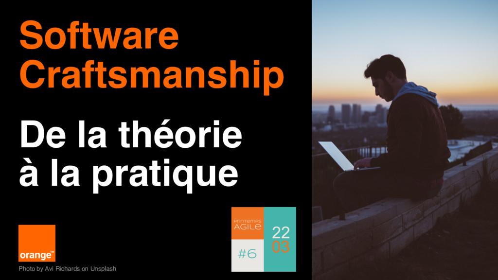 1 Software Craftsmanship De la théorie à la pra...