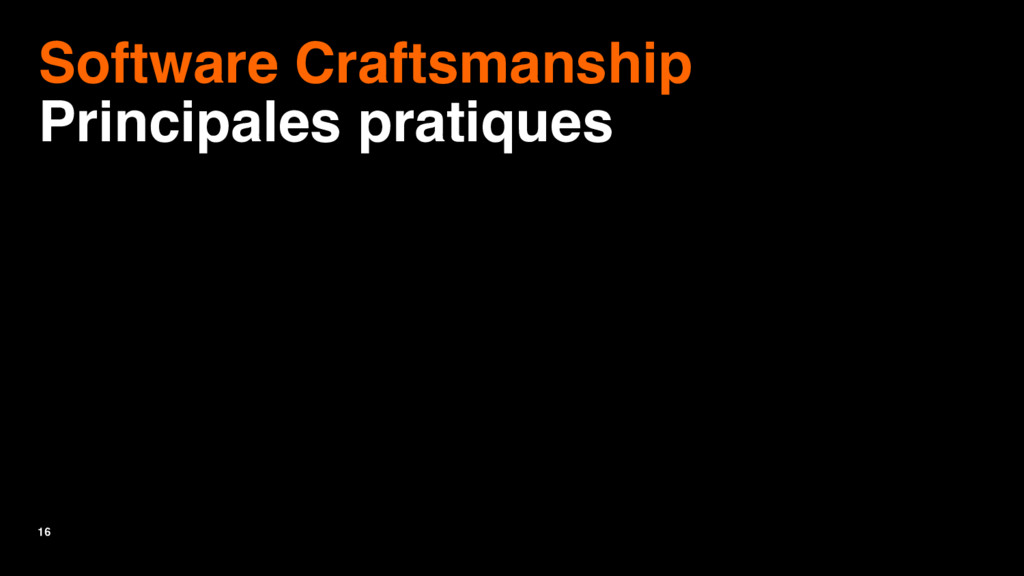 16 Software Craftsmanship Principales pratiques