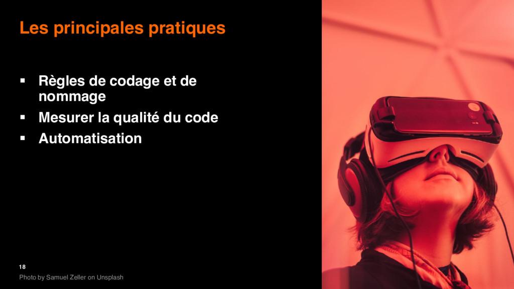 18 Les principales pratiques § Règles de codage...