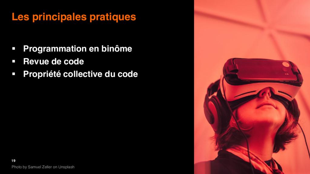 19 Les principales pratiques § Programmation en...