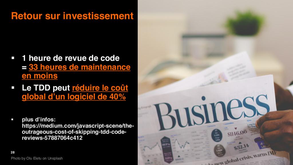 28 Retour sur investissement § 1 heure de revue...