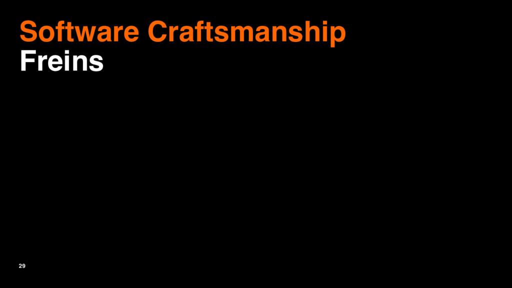 29 Software Craftsmanship Freins