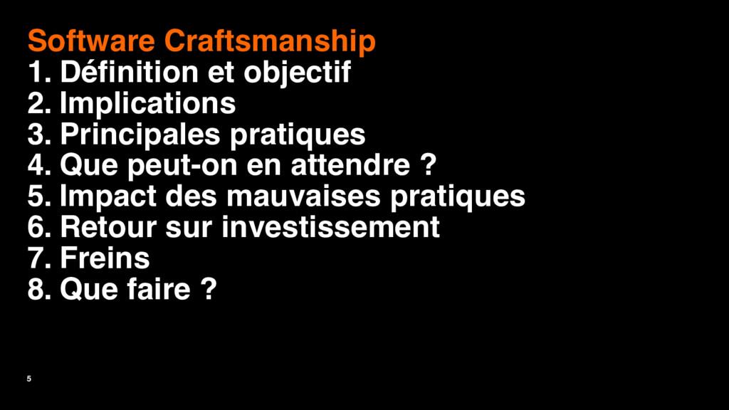 5 Software Craftsmanship 1. Définition et objec...