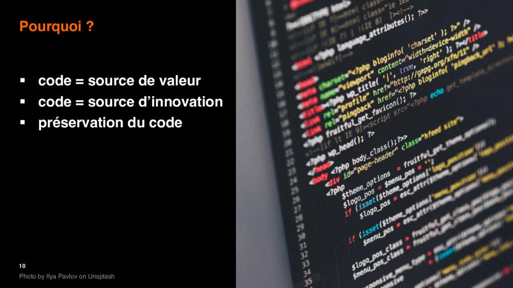 10 Pourquoi ? § code = source de valeur § code ...