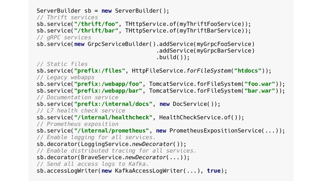 @armeria_project ServerBuilder sb = new ServerB...