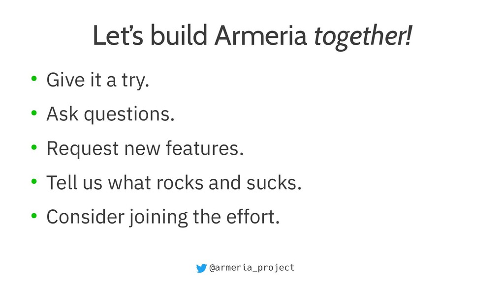 @armeria_project Let's build Armeria together! ...