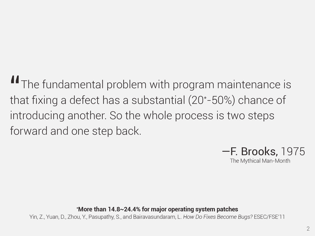 The fundamental problem with program maintenanc...