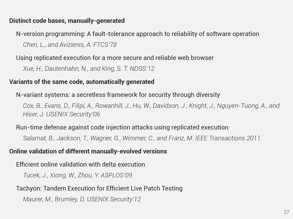 Distinct code bases, manually-generated N-versi...