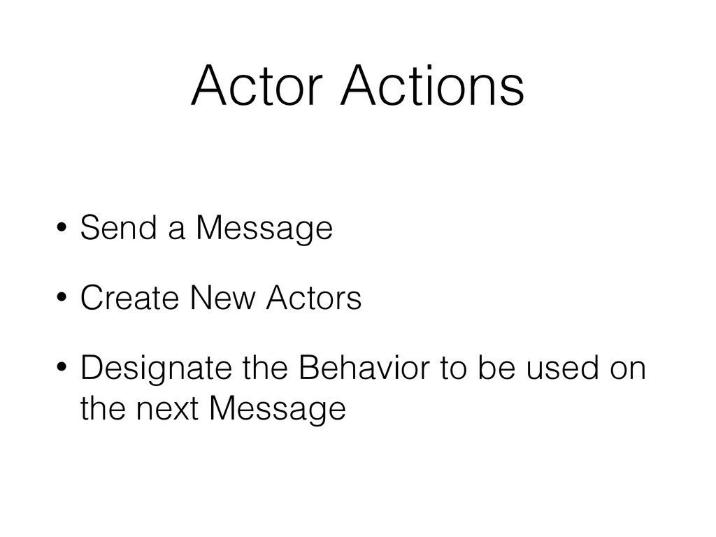 Actor Actions • Send a Message • Create New Act...