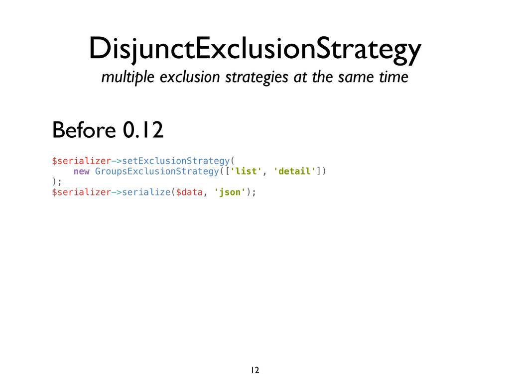 DisjunctExclusionStrategy multiple exclusion st...