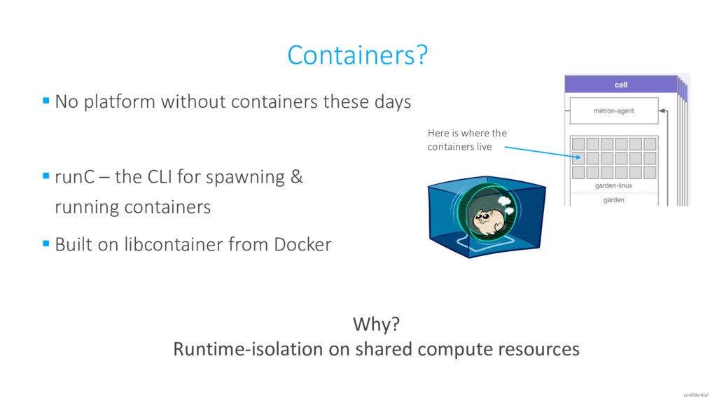 confidential Containers? § No platform without ...