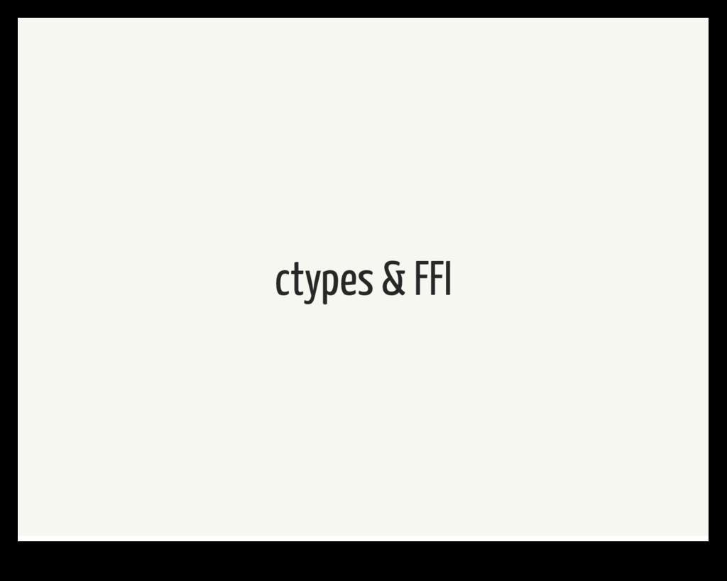 ctypes & FFI