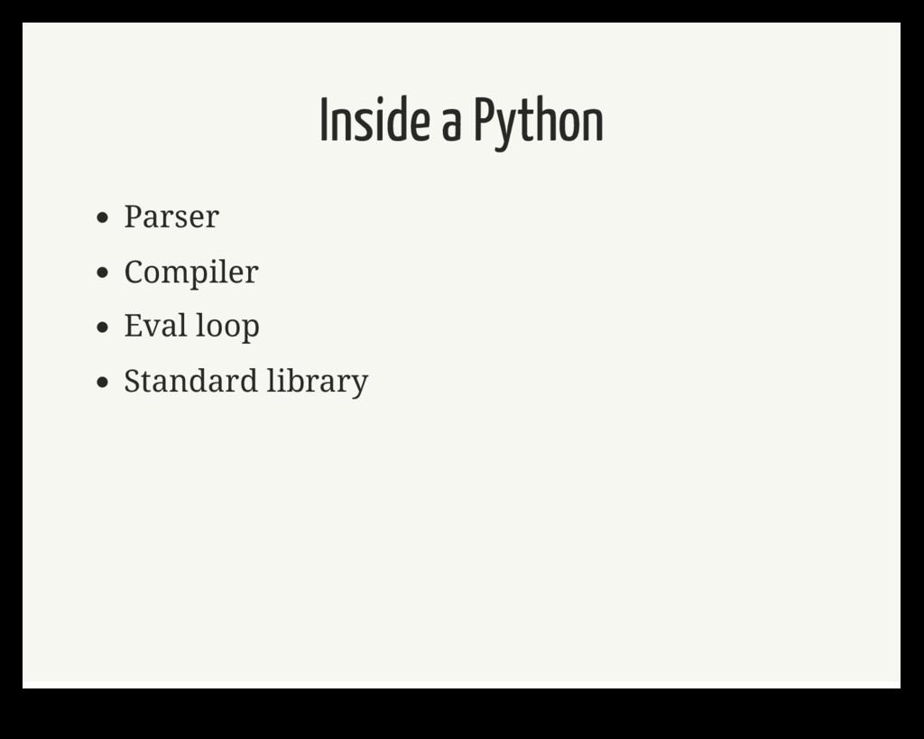 Inside a Python Parser Compiler Eval loop Stand...