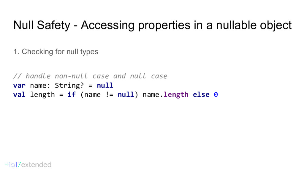 Null Safety - Accessing properties in a nullabl...