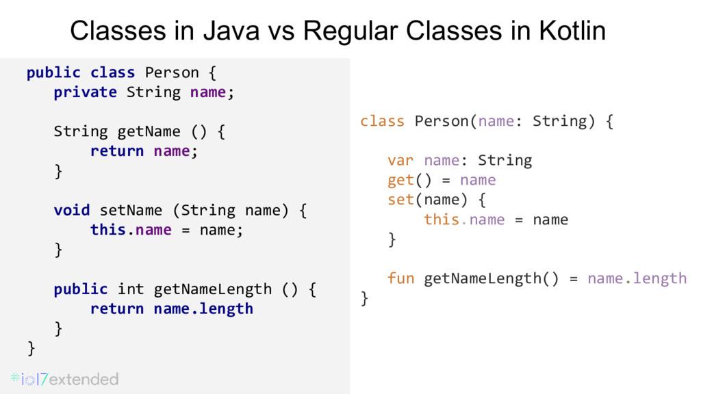 Classes in Java vs Regular Classes in Kotlin pu...