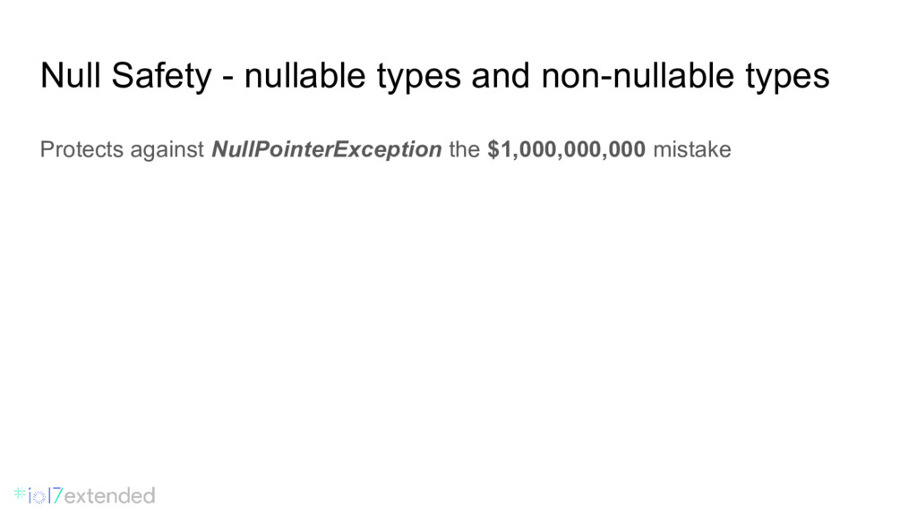 Null Safety - nullable types and non-nullable t...