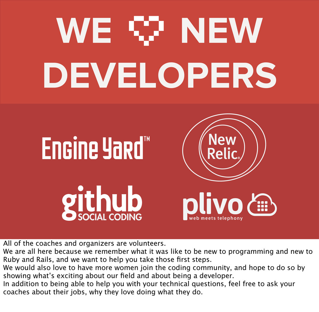 WE NEW DEVELOPERS All of the coaches and organi...