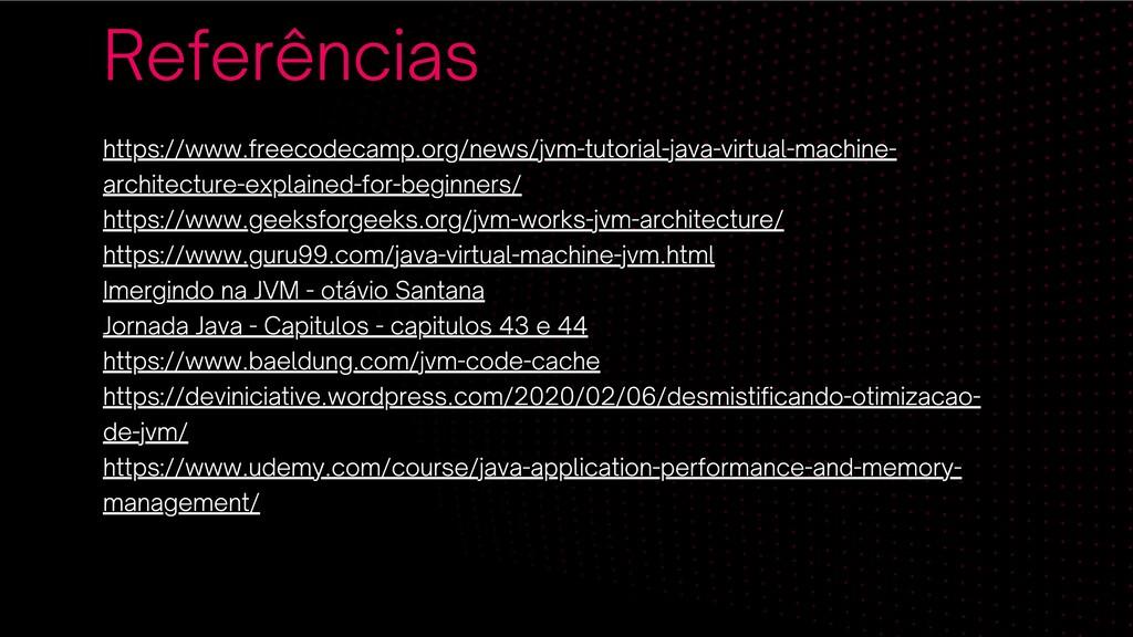 Referências https://www.freecodecamp.org/news/j...