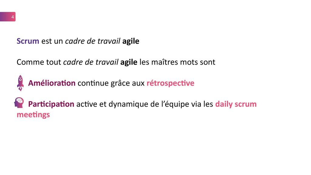 4 Scrum est un cadre de travail agile Comme tou...