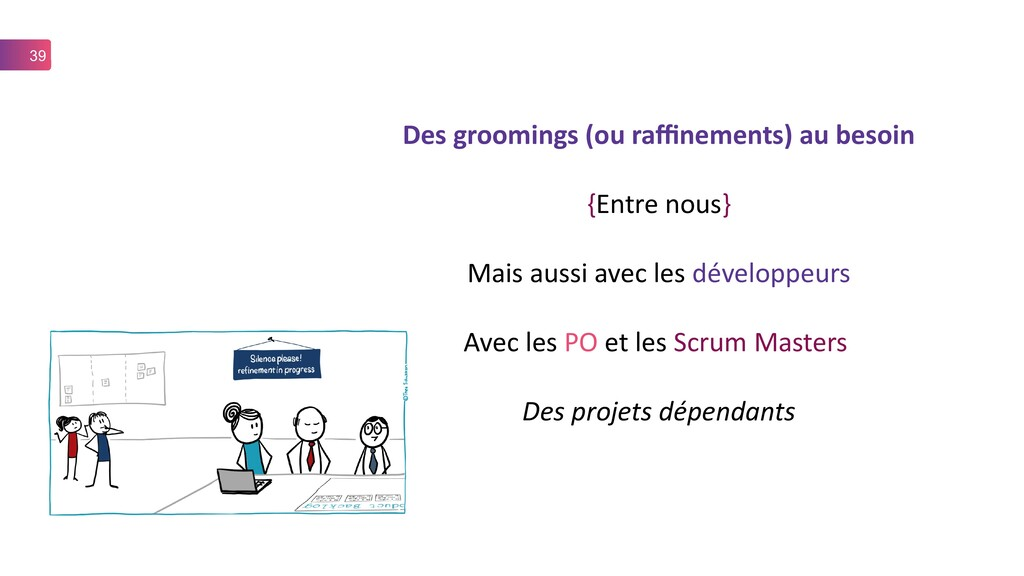 39 Des groomings (ou raffinements) au besoin {E...
