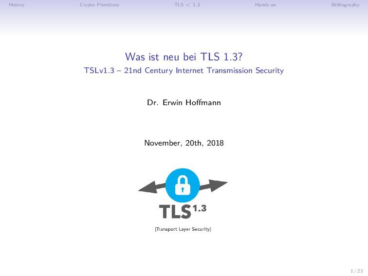 History Crypto Primitives TLS < 1.3 Hands on Bi...