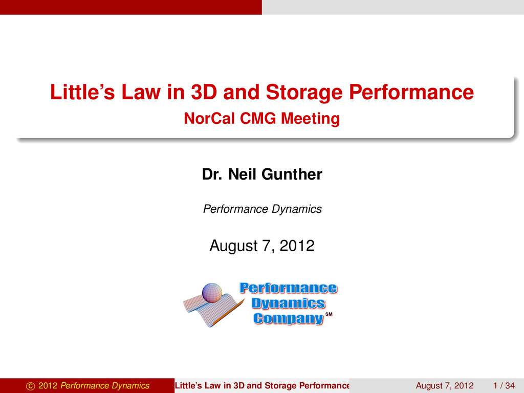 Little's Law in 3D and Storage Performance NorC...