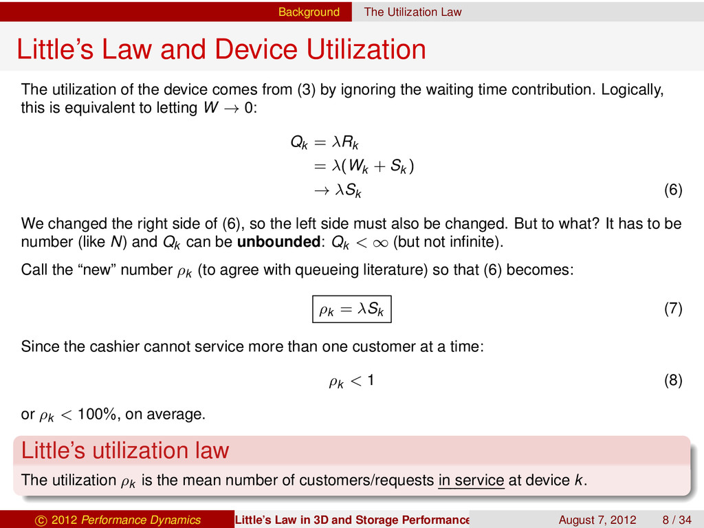 Background The Utilization Law Little's Law and...