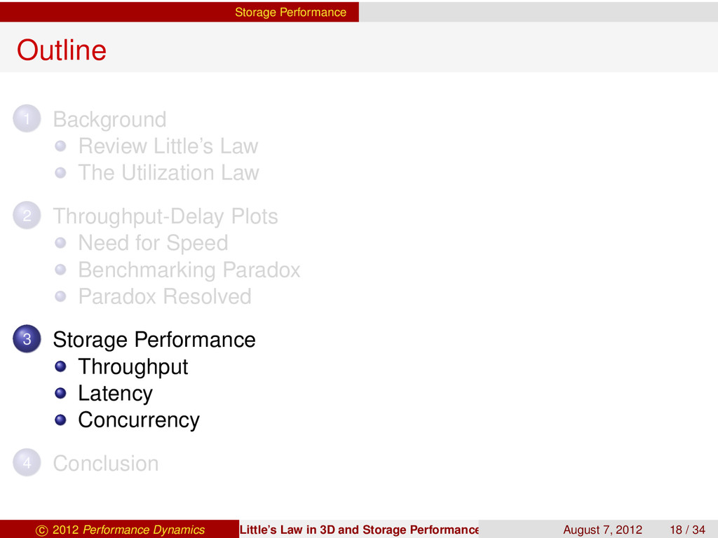 Storage Performance Outline 1 Background Review...