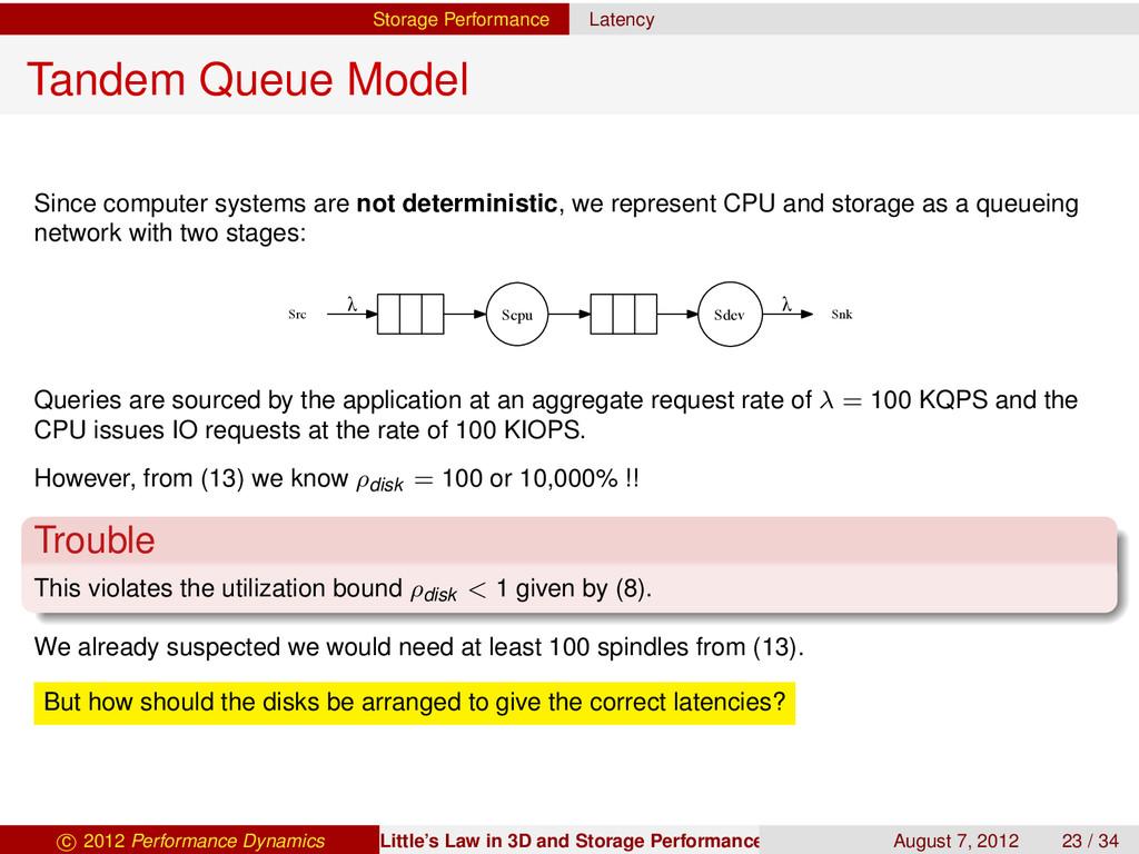 Storage Performance Latency Tandem Queue Model ...