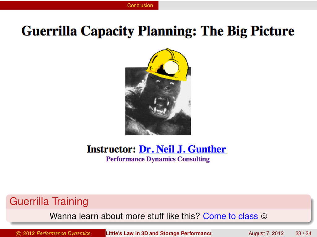 Conclusion Guerrilla Training Wanna learn about...